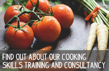Find out about our cooking skills training and consultancy