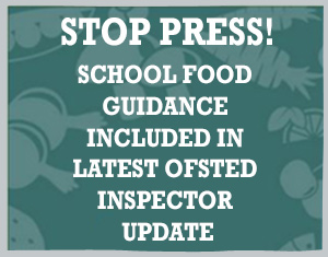 School food guidance included in Ofsted inspector update